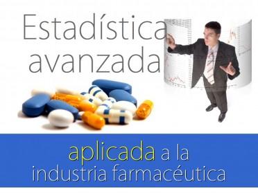 Curso de formación especializada: Estadística Avanzada aplicada a Industria Farmacéutica