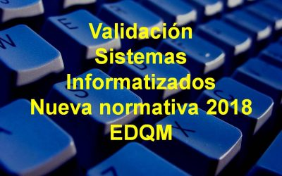 Validación Sistemas Informatizados. EDQM 2018.